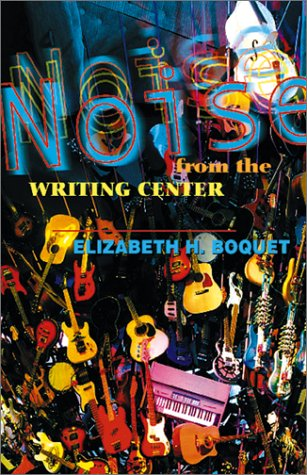 Noise from the Writing Center   2002 edition cover