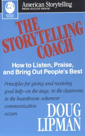 Storytelling Coach How to Listen, Praise, and Bring Out People's Best  1995 edition cover