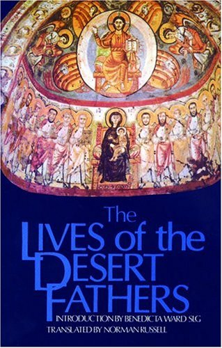 Lives of the Desert Fathers The Historia Monachorum in Aegypto N/A edition cover