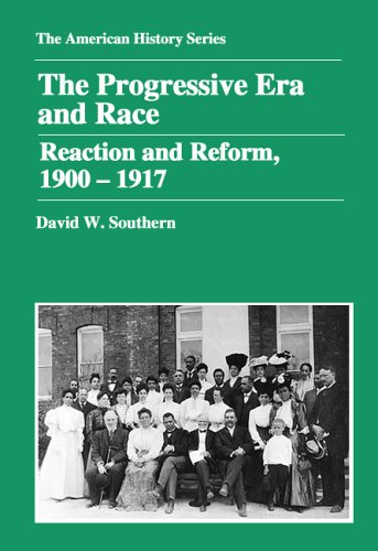 Progressive Era and Race Reaction and Reform, 1900-1917  2005 edition cover