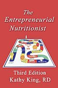Entrepreneurial Nutritionist  3rd 2007 (Revised) 9780963103345 Front Cover