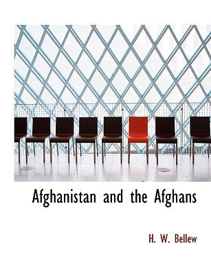 Afghanistan and the Afghans N/A 9781113611345 Front Cover