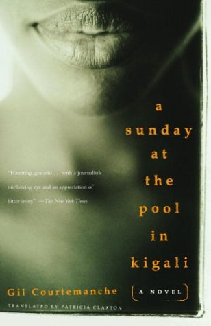 Sunday at the Pool in Kigali  N/A 9781400034345 Front Cover