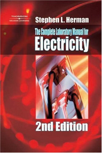 Complete Laboratory Manual for Electricity  2nd 2005 (Revised) 9781401884345 Front Cover