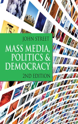 Mass Media, Politics and Democracy  2nd 2011 (Revised) edition cover