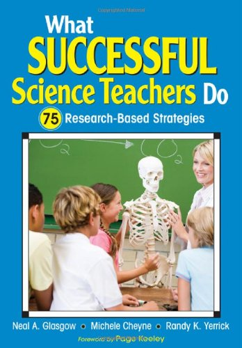 What Successful Science Teachers Do 75 Research-Based Strategies  2010 edition cover