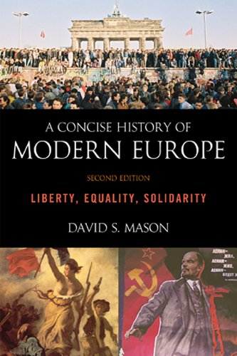 Concise History of Modern Europe Liberty, Equality, Solidarity 2nd 2011 edition cover