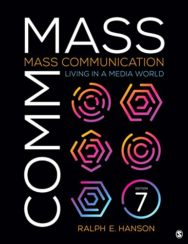 Mass Communication Living in a Media World 7th 2019 9781544332345 Front Cover