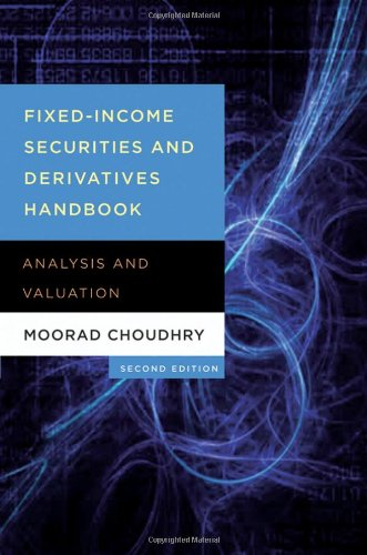 Fixed-Income Securities and Derivatives Handbook Analysis and Valuation 2nd 2010 (Revised) 9781576603345 Front Cover