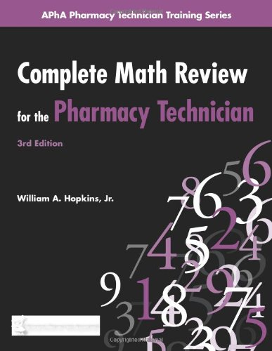 Complete Math Review for the Pharmacy Technician  3rd 2010 edition cover