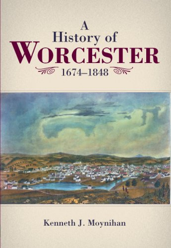 History of Worcester 1674-1848   2007 edition cover