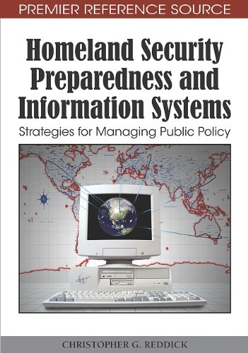 Homeland Security Preparedness and Information Systems Strategies for Managing Public Policy  2010 edition cover