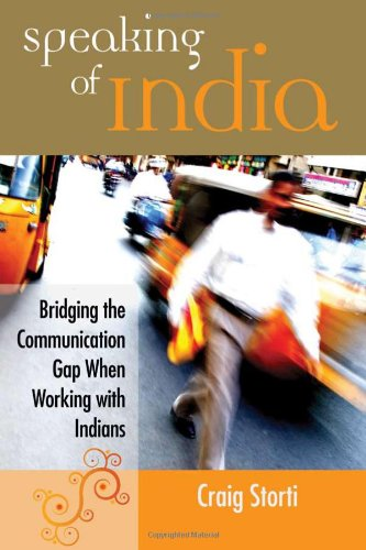 Speaking of India Bridging the Communication Gap Between India and the West  2007 edition cover