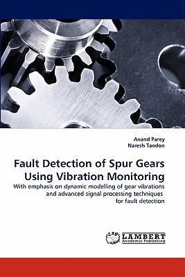Fault Detection of Spur Gears Using Vibration Monitoring  N/A 9783838390345 Front Cover
