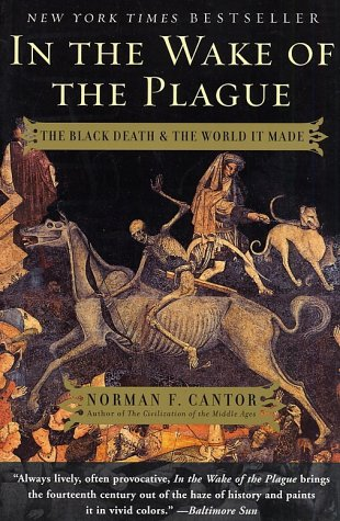 In the Wake of the Plague The Black Death and the World It Made  2002 edition cover