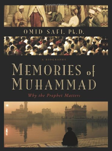 Memories of Muhammad Why the Prophet Matters  2009 9780061231346 Front Cover