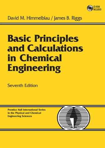 Basic Principles and Calculations in Chemical Engineering  7th 2004 edition cover