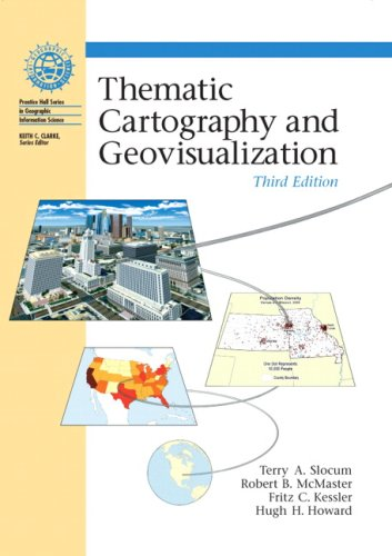 Thematic Cartography and Geovisualization  3rd 2009 edition cover