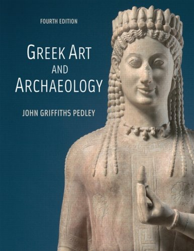 Greek Art and Archaeology  4th 2008 (Revised) edition cover
