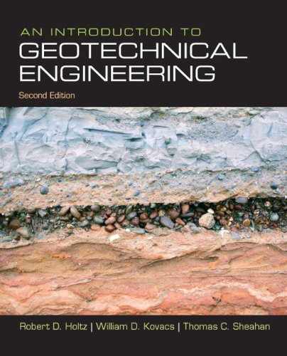 Introduction to Geotechnical Engineering  2nd 2011 9780132496346 Front Cover