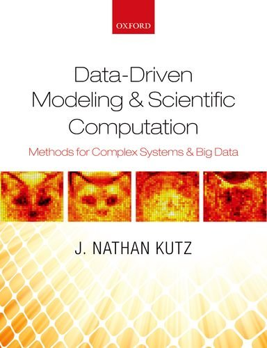 Data-Driven Modeling and Scientific Computation Methods for Complex Systems and Big Data  2013 edition cover