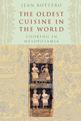 Oldest Cuisine in the World Cooking in Mesopotamia N/A edition cover