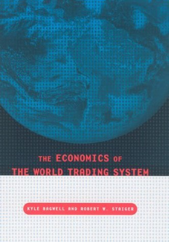 Economics of the World Trading System   2004 9780262524346 Front Cover