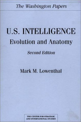 U. S. Intelligence Evolution and Anatomy 2nd 1992 9780275944346 Front Cover