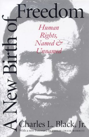 New Birth of Freedom Human Rights, Named and Unnamed  1999 9780300077346 Front Cover