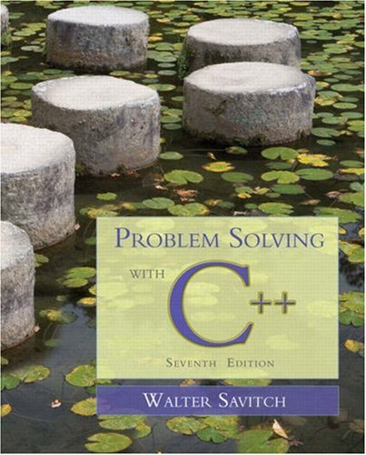Problem Solving with C++  7th 2009 edition cover