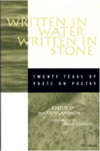 Written in Water, Written in Stone Twenty Years of Poets on Poetry N/A 9780472066346 Front Cover