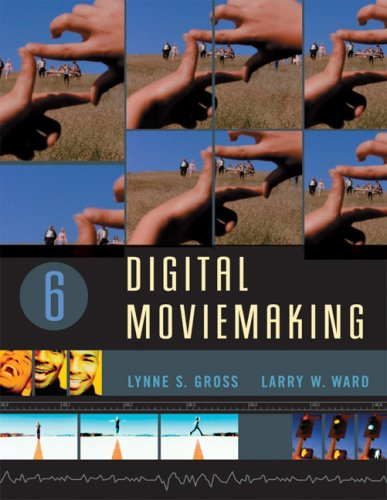 Digital Moviemaking  6th 2007 edition cover
