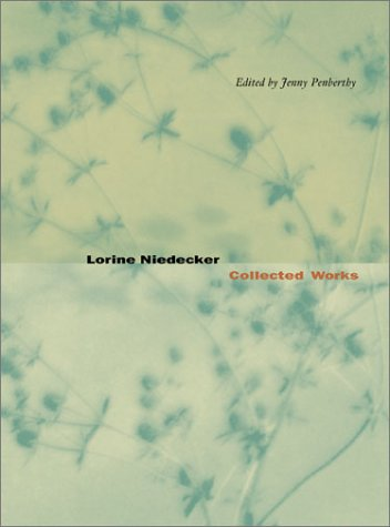 Lorine Niedecker - Collected Works   2002 edition cover
