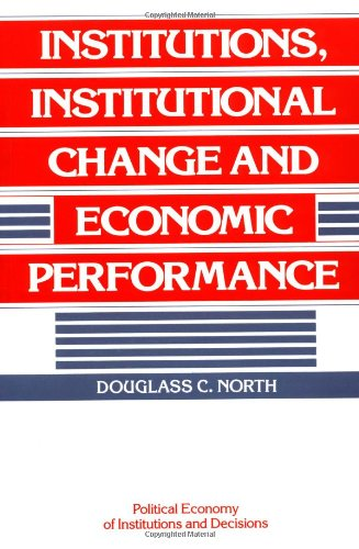 Institutions, Institutional Change and Economic Performance   1990 edition cover