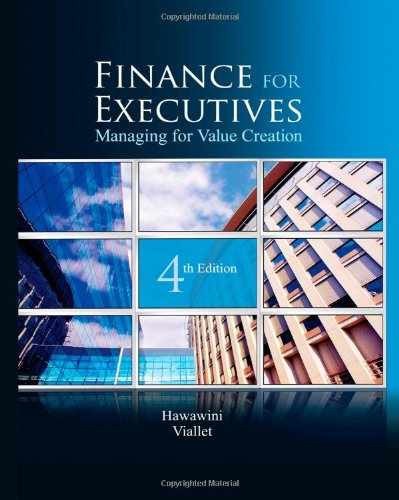 Finance for Executives Managing for Value Creation 4th 2011 edition cover