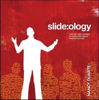 Slide:ology The Art and Science of Creating Great Presentations  2008 (Revised) edition cover