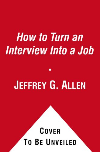 How to Turn an Interview into a Job  1986 9780671621346 Front Cover