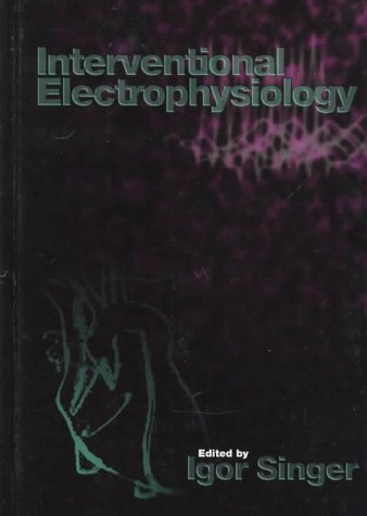 Interventional Electrophysiology   1997 9780683077346 Front Cover