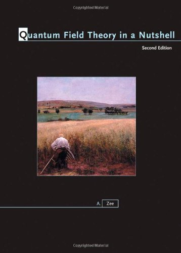 Quantum Field Theory in a Nutshell  2nd 2010 (Revised) edition cover