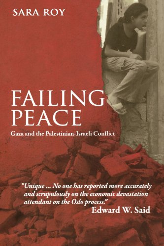 Failing Peace Gaza and the Palestinian-Israeli Conflict  2006 9780745322346 Front Cover