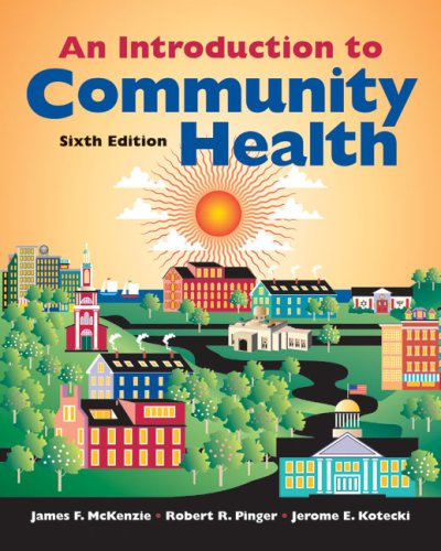 Introduction to Community Health  6th 2008 (Revised) edition cover