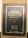 Jurisprudence Cases and Materials : An Introduction to the Philosophy of Law and Its Applications 2nd 2006 edition cover