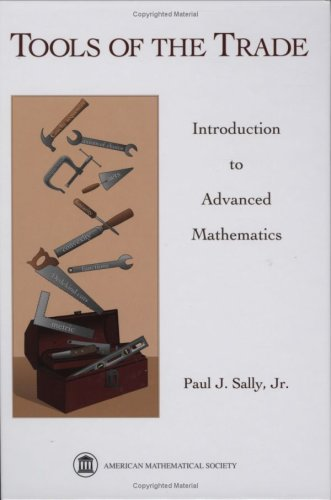 Tools of the Trade Introduction to Advanced Mathematics  2008 edition cover