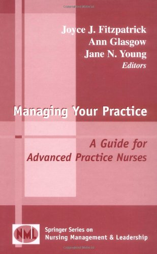 Managing Your Practice A Guide for Advanced Practice Nurses  2003 edition cover