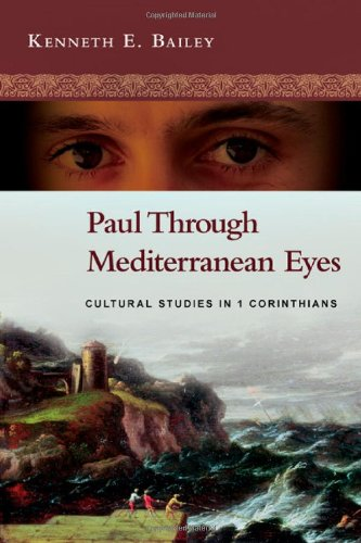 Paul Through Mediterranean Eyes Cultural Studies in 1 Corinthians  2011 edition cover