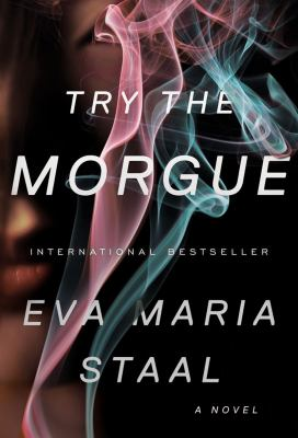 Try the Morgue A Novel  2012 9780871403346 Front Cover