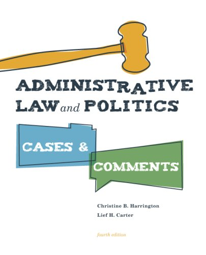 Administrative Law and Politics Cases and Comments 4th 2007 (Revised) edition cover