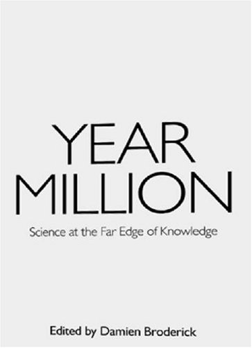 Year Million Science at the Far Edge of Knowledge  2008 9780977743346 Front Cover