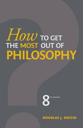 How to Get the Most Out of Philosophy  7th 2013 edition cover