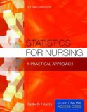 Statistics for Nursing A Practical Approach 2nd 2015 (Revised) 9781284048346 Front Cover